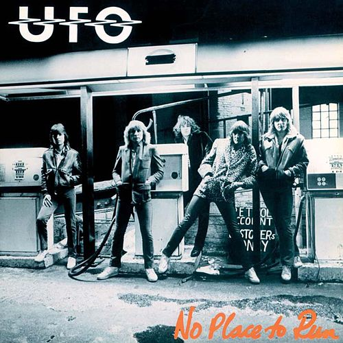 No Place to Run (2009 Remaster) by UFO