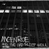 And the Bad Sleep Well by mcenroe