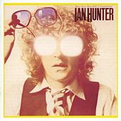 You're Never Alone with a Schizophrenic (Deluxe Version) von Ian Hunter