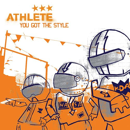 You Got the Style by Athlete
