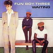 Waiting von Fun Boy Three
