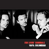 100% Colombian von Fun Lovin' Criminals