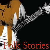 Folk Stories by Various Artists