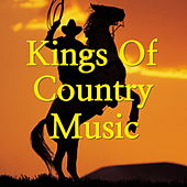 Kings Of Country Music by Various Artists