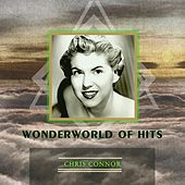 Wonderworld Of Hits by Chris Connor