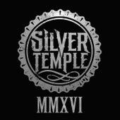 M M X V I von Silver Temple