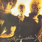 Generation X (2002 Remaster) by Generation X