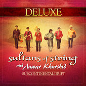 Subcontinental Drift (Deluxe) von Sultans of String