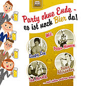 Party ohne Ende-es ist noch Bier da by Various Artists