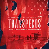 Transpecos (Original Motion Picture Soundtrack) by Various Artists
