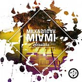 Miami Sessions 2016 (Compiled by Milk & Sugar) von Various Artists