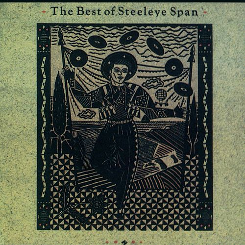 The Best of Steeleye Span by Steeleye Span