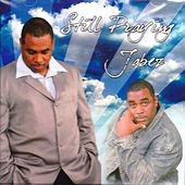 Still Praying by Jabez