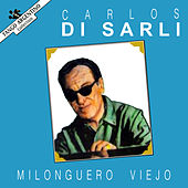 Milonguero Viejo by Carlos DiSarli