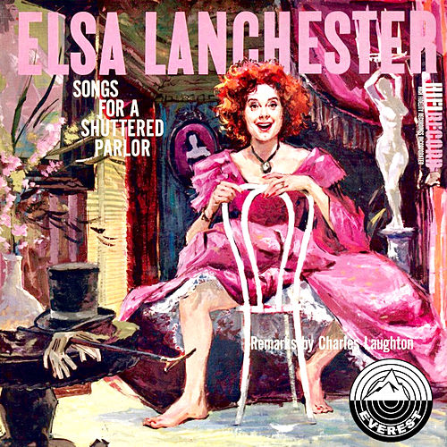Songs for a Shuttered Parlor by Elsa Lanchester