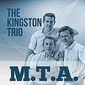 M.T.A. de The Kingston Trio