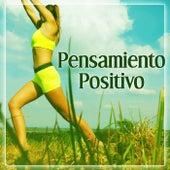 Pensamiento Positivo – Bien Estar, Meditacion, Zen Serenidad, Tranquilidad de Meditación Música Ambiente