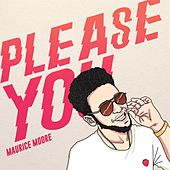 Please You by Maurice Moore