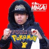 Funk Do Pokemon de Mc Mingau