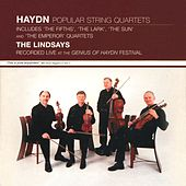 Hadyn: Popular String Quartets - Live at the Genius of Haydn Festival by The Lindsays