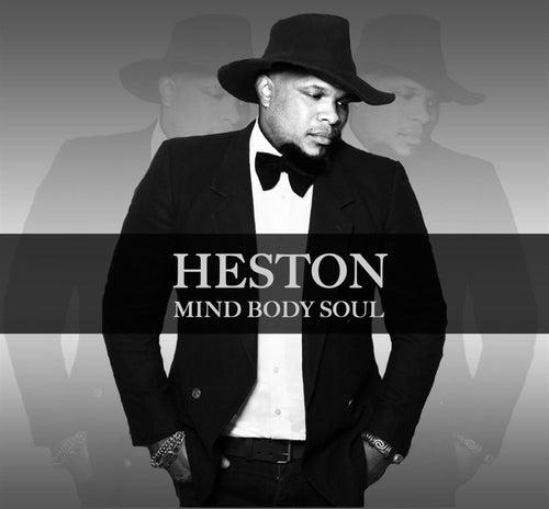 Mind Body Soul - Single by Heston