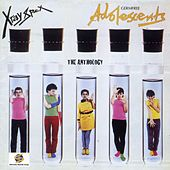 Germ Free Adolescents: The Anthology by X-Ray Spex