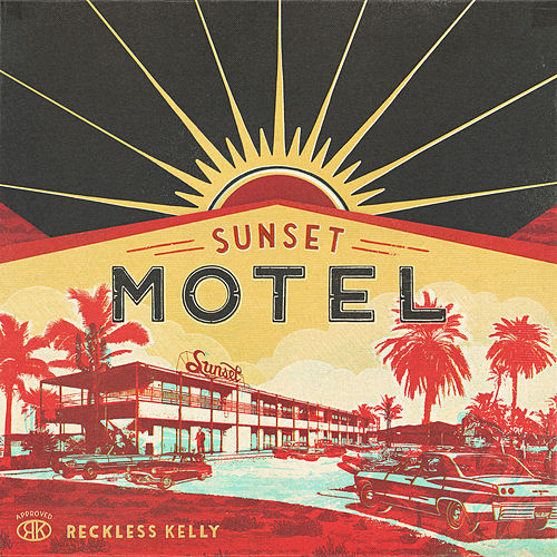 Moment in the Sun by Reckless Kelly