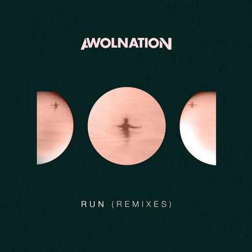 Run (Remixes) by AWOLNATION