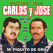 15 Exitos de Oro by Carlos Y Jose