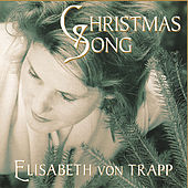 Christmas Song by Elisabeth Von Trapp