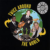 Twice Around the World by The Eddies