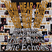 Now Hear This by The Echoes