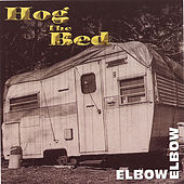 Hog the Bed de Elbow