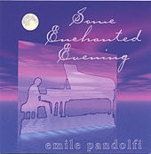 Some Enchanted Evening von Emile Pandolfi