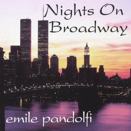 Nights On Broadway von Emile Pandolfi