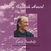 My Foolish Heart von Emile Pandolfi