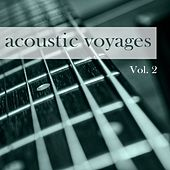Acoustic Voyages, Vol. 2 by Various Artists