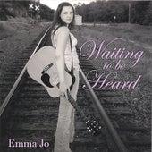 Waiting to Be Heard de Emma Jo