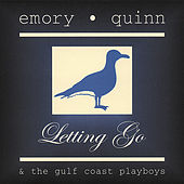 Letting Go by Emory Quinn