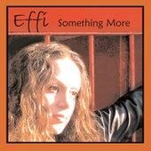 Something More (Ep) by Effi
