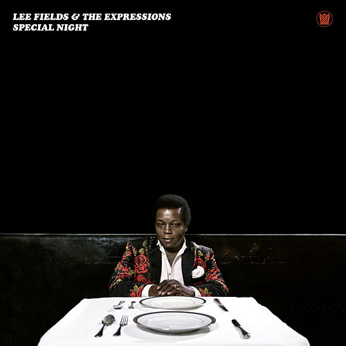 Special Night by Lee Fields & The Expressions