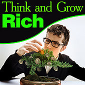 Think and Grow Rich (Original and Unedited) by Napoleon Hill