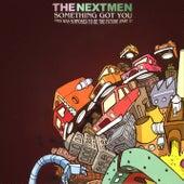 Something Got You - EP by Nextmen