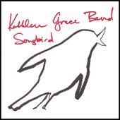 Songbird by Kathleen Grace