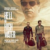 Hell or High Water (Original Motion Picture Soundtrack) de Various Artists