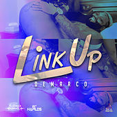 Link Up - Single by Demarco