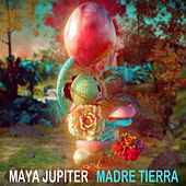 Madre Tierra by Maya Jupiter