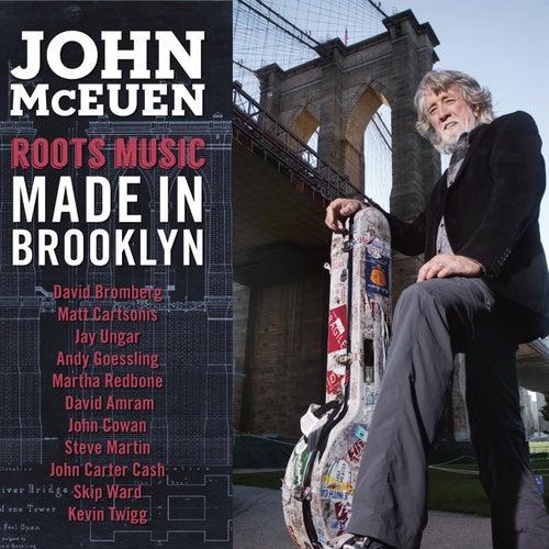 Made In Brooklyn by John McEuen