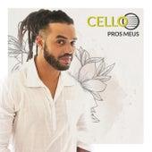 Pros Meus by Cello