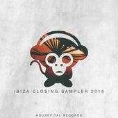 Ibiza Closing Sampler 2016 by Various Artists